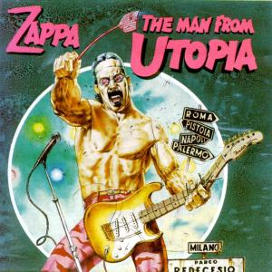 The Man From Utopia (Frank Zappa)